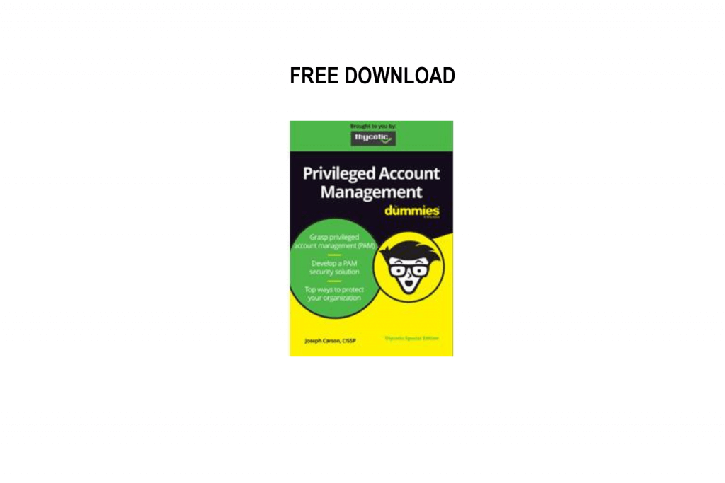 Priviledged Account Management