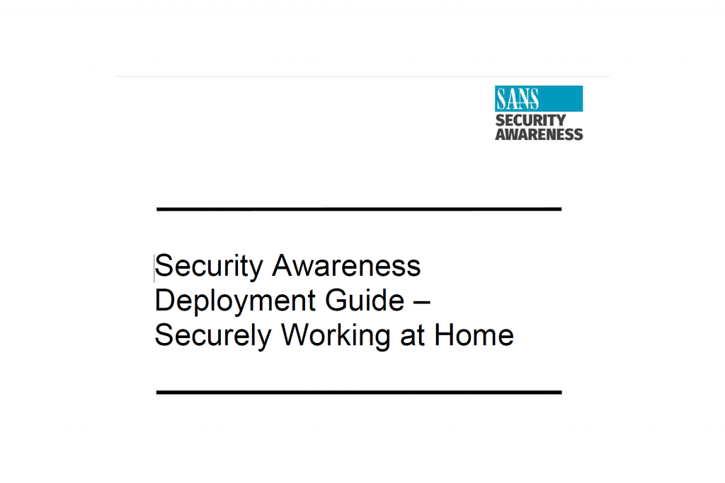 Security Awareness Deployment Guide Securely Working at Home
