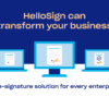 HelloSign can transform your business