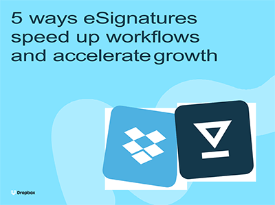 5 ways eSignatures speed up workflows and accelerate growth